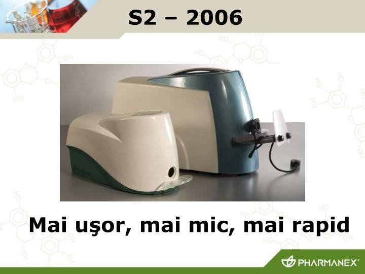 S2 – 2006