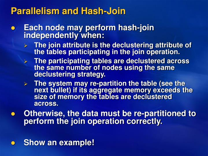 Parallelism and Hash-Join