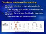 teradata s interleaved declustering7