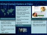 unified contact centers at cisco