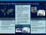 video rich media communications at cisco