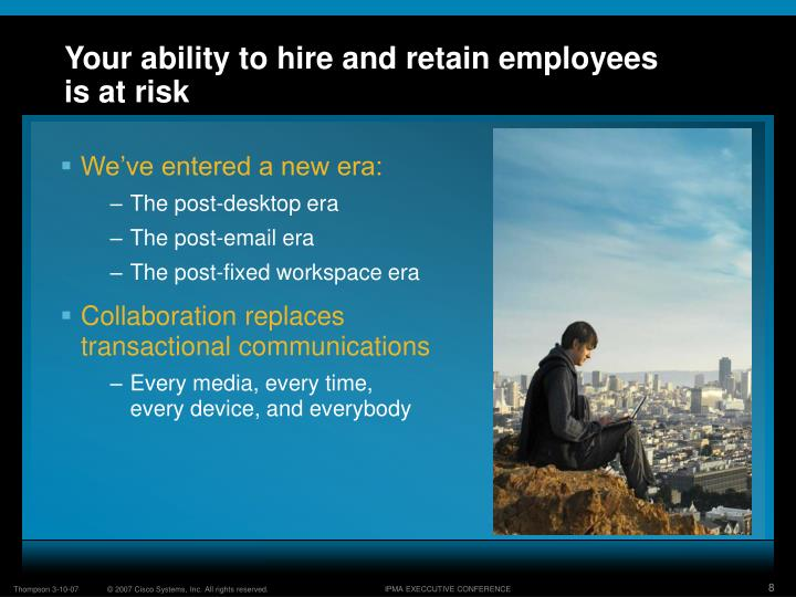 Your ability to hire and retain employees