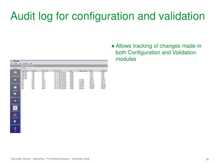 Audit log for configuration and validation