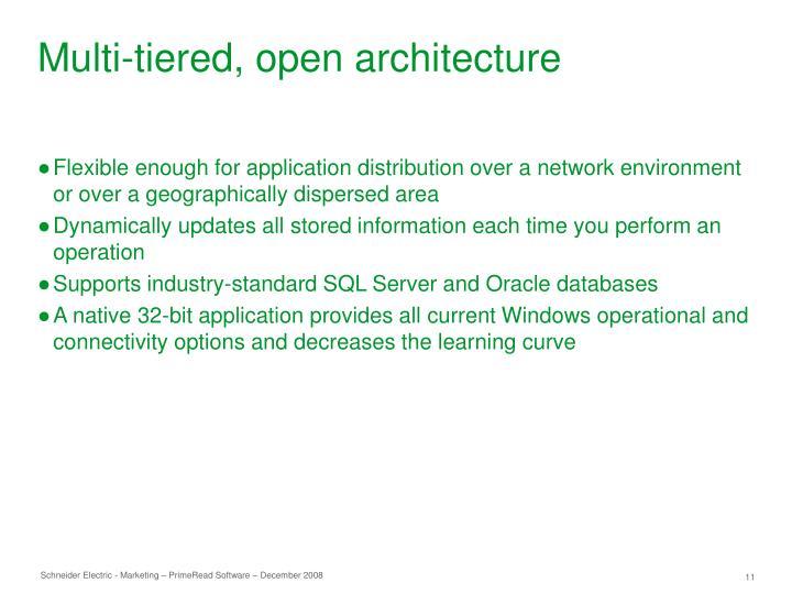 Multi-tiered, open architecture