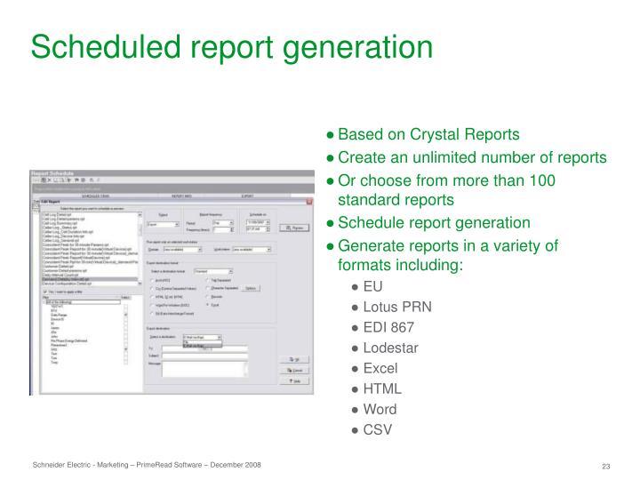 Scheduled report generation
