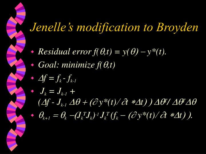 Jenelle's modification to Broyden