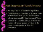 model independent visual servoing1