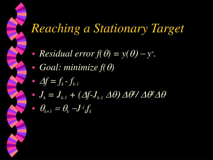 Reaching a Stationary Target