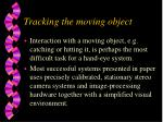 tracking the moving object