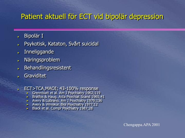 Patient aktuell för ECT vid bipolär depression