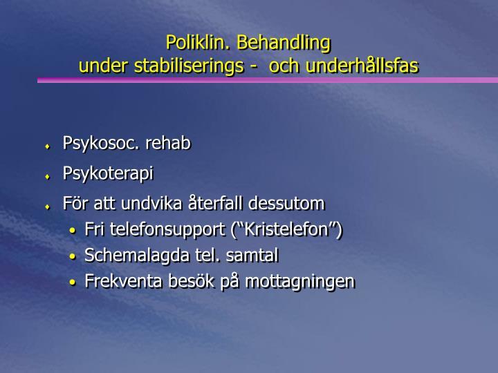 Poliklin. Behandling