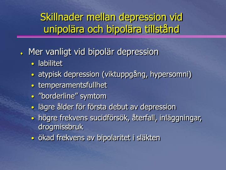 Skillnader mellan depression vid unipolära och bipolära tillstånd