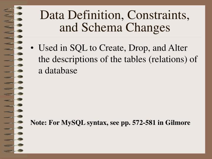 data definition constraints and schema changes