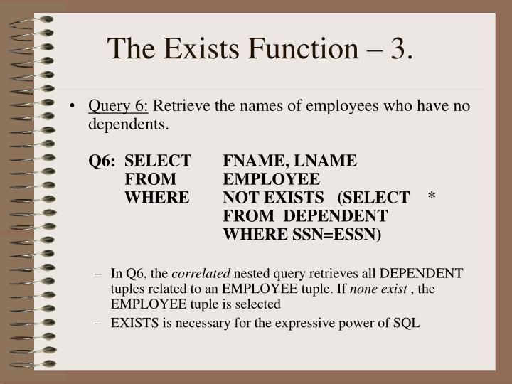 The Exists Function – 3.