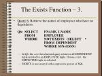 the exists function 3