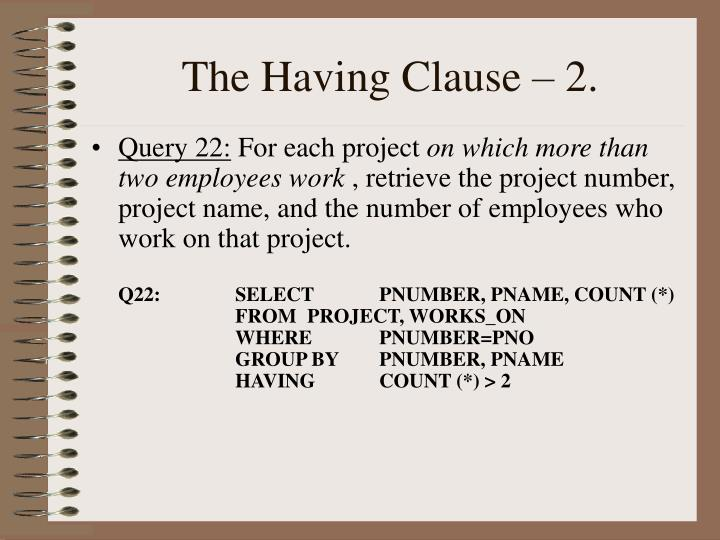 The Having Clause – 2.