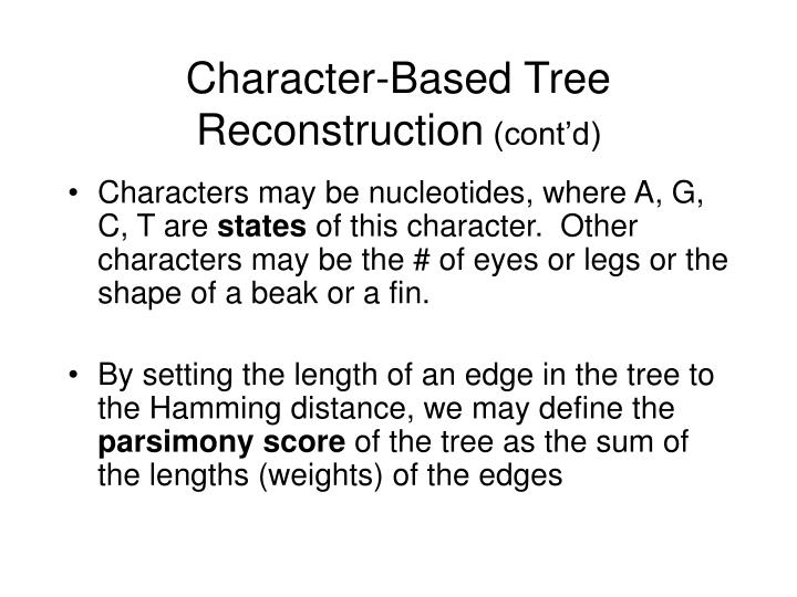 Character-Based Tree Reconstruction