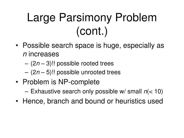 Large Parsimony Problem (cont.)
