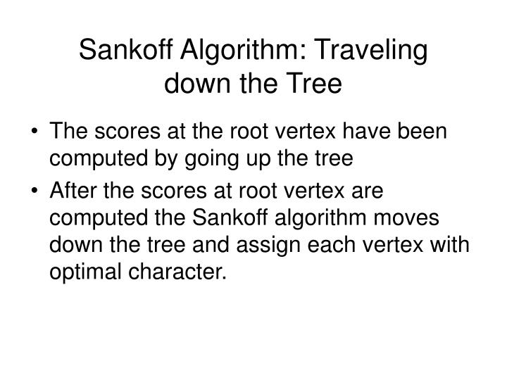 Sankoff Algorithm: Traveling down the Tree