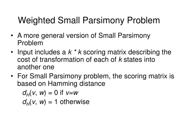 Weighted Small Parsimony Problem