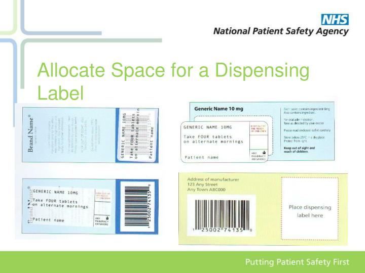 Allocate Space for a Dispensing Label