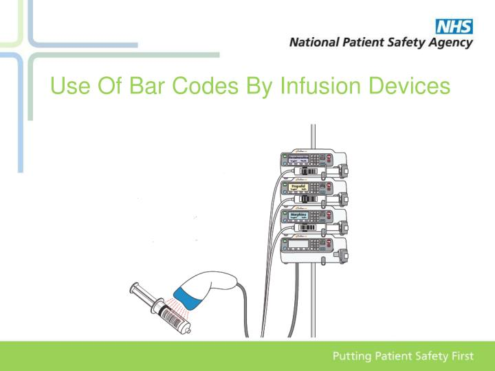 Use Of Bar Codes By Infusion Devices