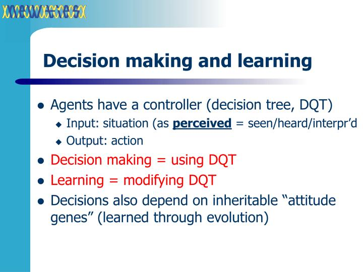 Decision making and learning