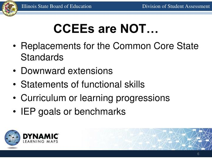 CCEEs are NOT…