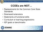 ccees are not