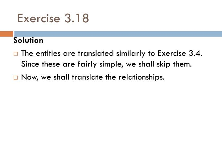 Exercise 3.18