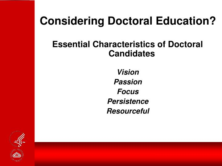 Considering Doctoral Education?