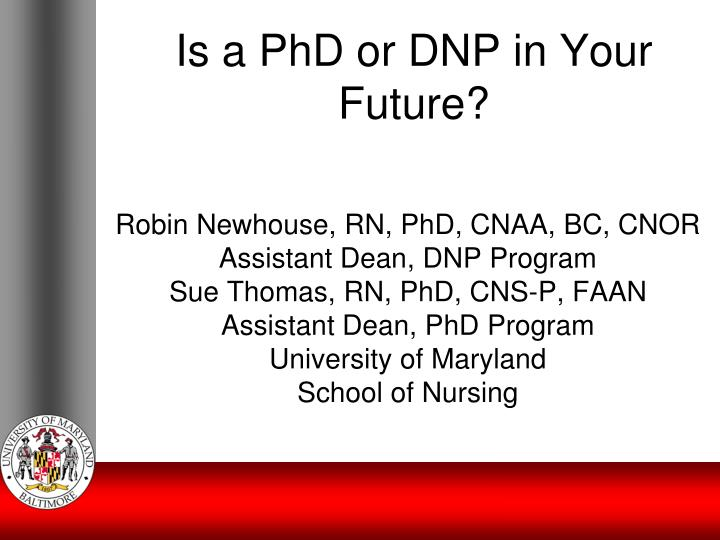 Is a PhD or DNP in Your Future?