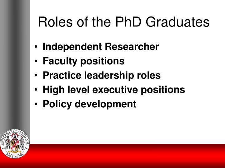 Roles of the PhD Graduates