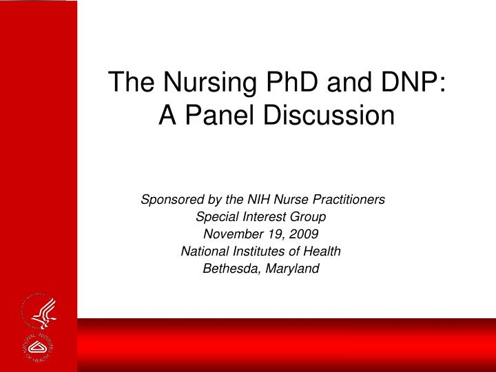 the nursing phd and dnp a panel discussion