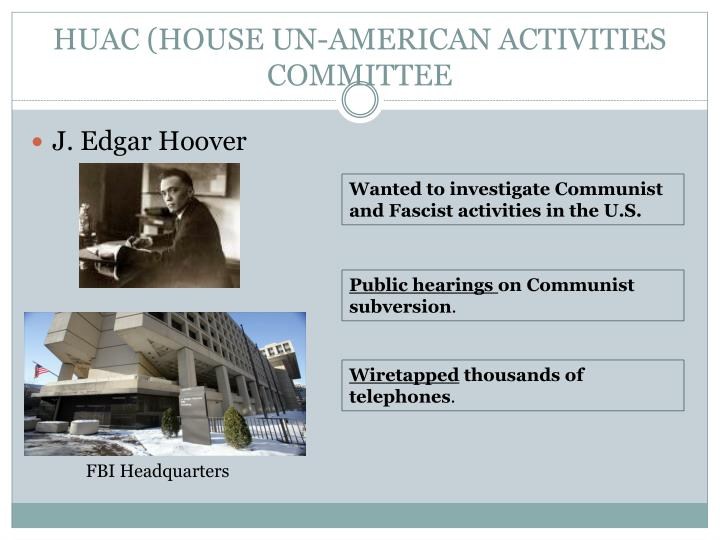 HUAC (HOUSE UN-AMERICAN ACTIVITIES COMMITTEE