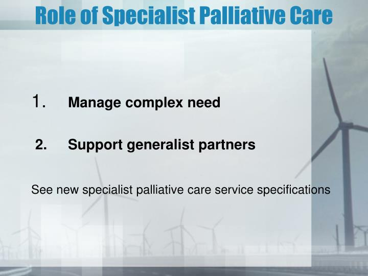 Role of Specialist Palliative Care