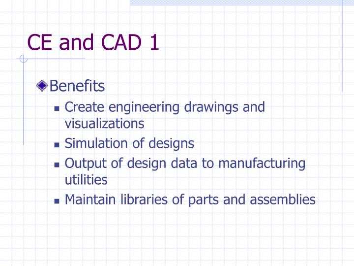 CE and CAD 1