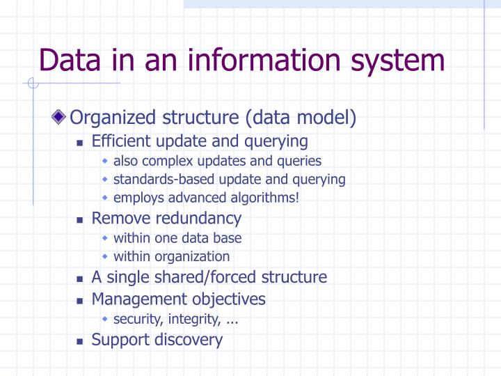 Data in an information system