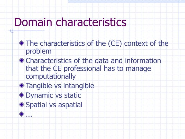 Domain characteristics