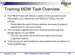 training mdw task overview