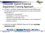 trng206 submit preferred department training approach