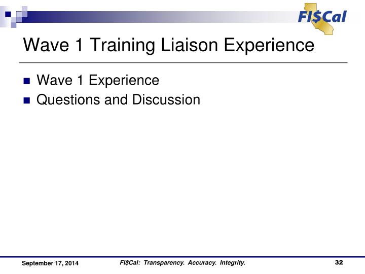 Wave 1 Training Liaison Experience