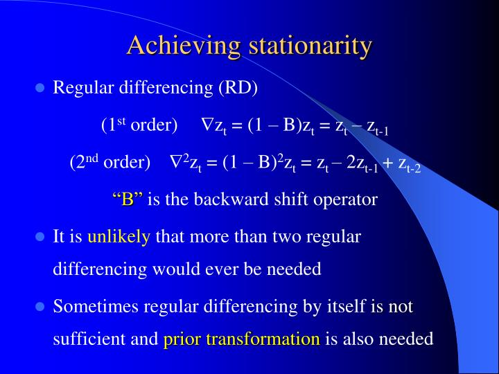 Achieving stationarity