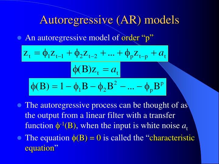 Autoregressive (AR) models