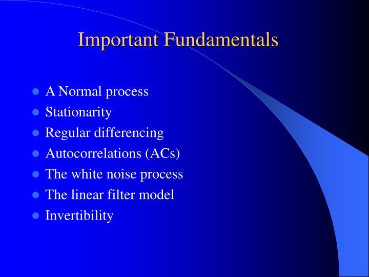 Important Fundamentals