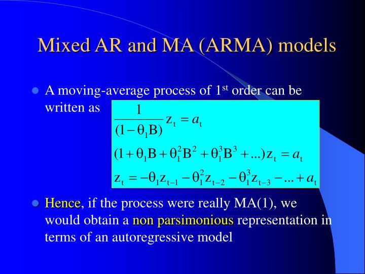 Mixed AR and MA (ARMA) models