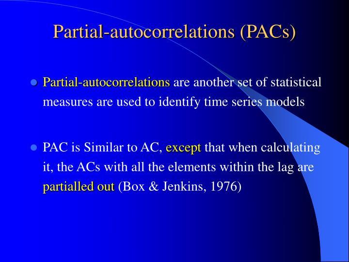 Partial-autocorrelations (PACs)