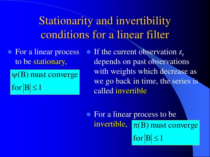 For a linear process to be