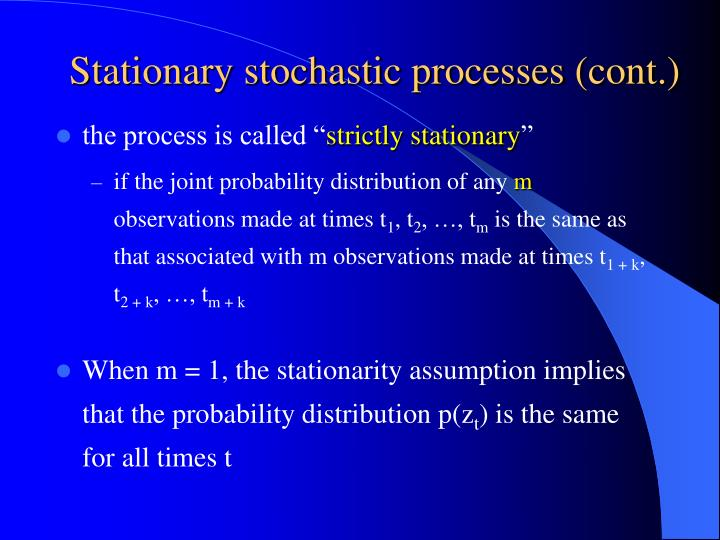Stationary stochastic processes (cont.)