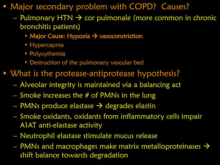 Major secondary problem with COPD?  Causes?